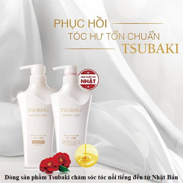Dong san pham Tsubaki cham soc toc noi tieng den tu Nhat Ban